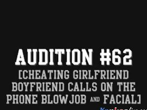Audition #62 (Cheating Girlfriend Blowjob...