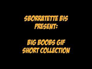 Big Boobs Gif Short Collection!