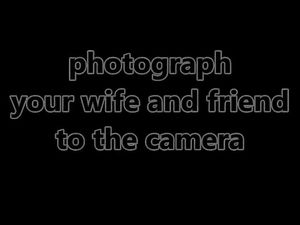 photograph your girl and friend to the camera