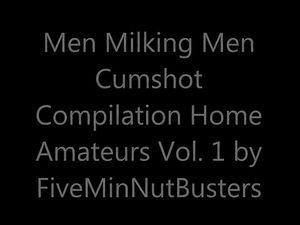 Men Milking Men Cumshot Compilation Home...