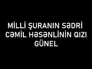 Cemil Hesenlinin qizi Gunel - Jamil...