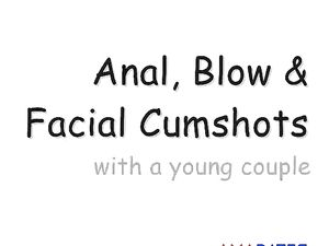 Anal, Blowjob & Facial with a Young Couple...
